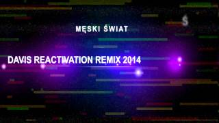 Vexel - Męski Świat (Davis Reactivation Remix ) Disco Polo Nowość 2014