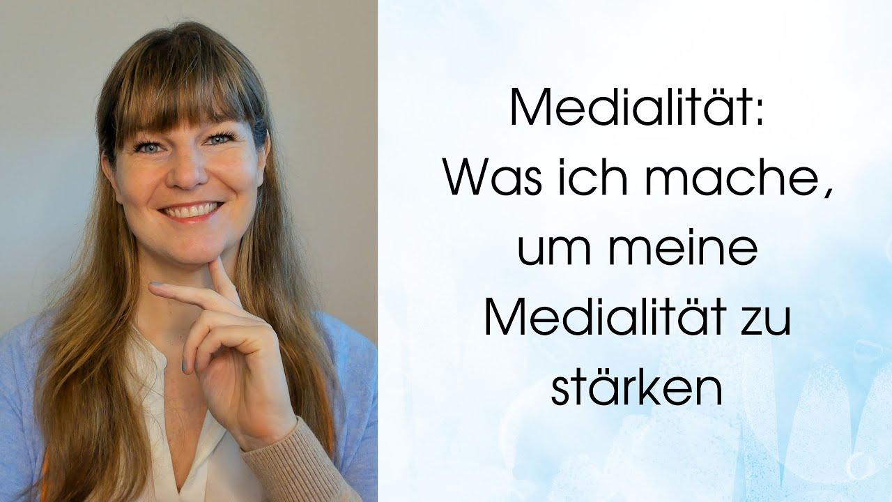 Was ich mache, um meine Medialität zu stärken und zu