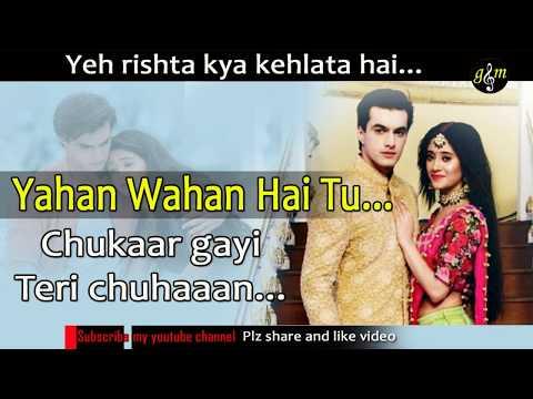 Yahan Wahan Hai Tu Lyrics Song | Yeh Rishta Kya Kehlata Hai Song