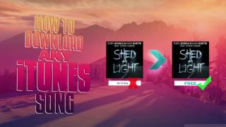 Download ANY iTunes SONG FOR FREE MAC WINDOWS