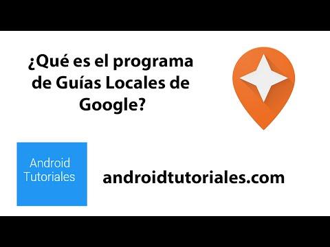¿Qué es el programa de Guías Locales de Google?