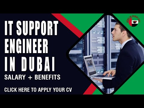 IT SUPPORT ENGINEER REQUIRED IN DUBAI | How to Apply | Information Technology Jobs in Dubai UAE