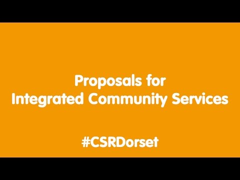 CSR -  Proposals for Integrated Community Services