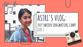 Astri S Vlog 2019 Sweden Songwriting Camp Day 1
