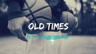 """OLD TIMES"" Old School Hip Hop Rap Beat Instrumental 2019"