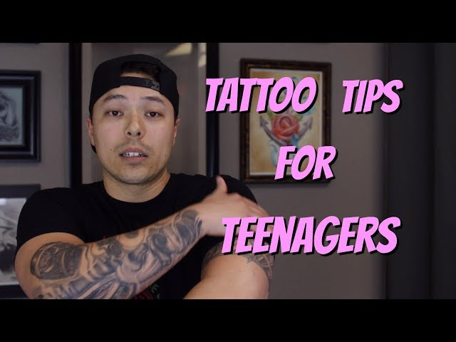 Tattoo Tips for Teens - Why You Should Consider Waiting Until You're Older