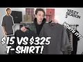 $15 T-SHIRT VS $325 T-SHIRT (IS IT WORTH IT?!)