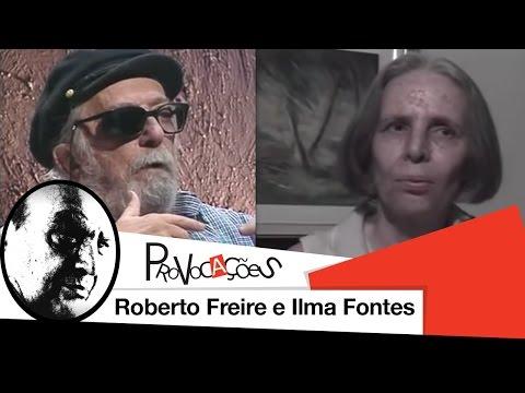 Provocações - Roberto Freire e Ilma Fontes