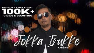 jokka-irukke-krish-k-malaysian-tamil-song-2018