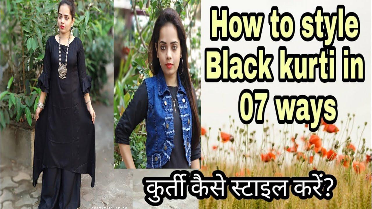 How to style Black Kurti in 07  ways l black kurti styling tips l Black kurti kaise style Kare