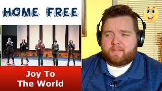 Home Free | Joy To The World - Patron Request | Jerod M Reaction