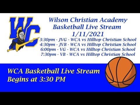 WCA vs. Hilltop Christian School (JVG/JVB/VG/VB)