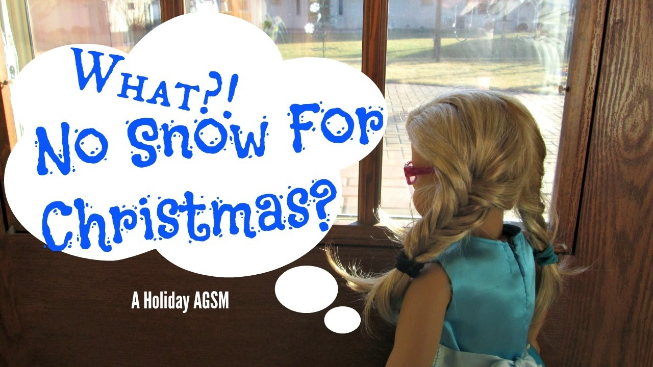 No Snow for Christmas- American Girl Doll Stop Motion - StudioKaters ...