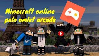 Como jogar Minecraft online pelo omlet arcade
