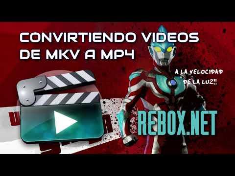 Cómo CONVERTIR VIDEOS de MKV a MP4 ¡a la velocidad de la luz!