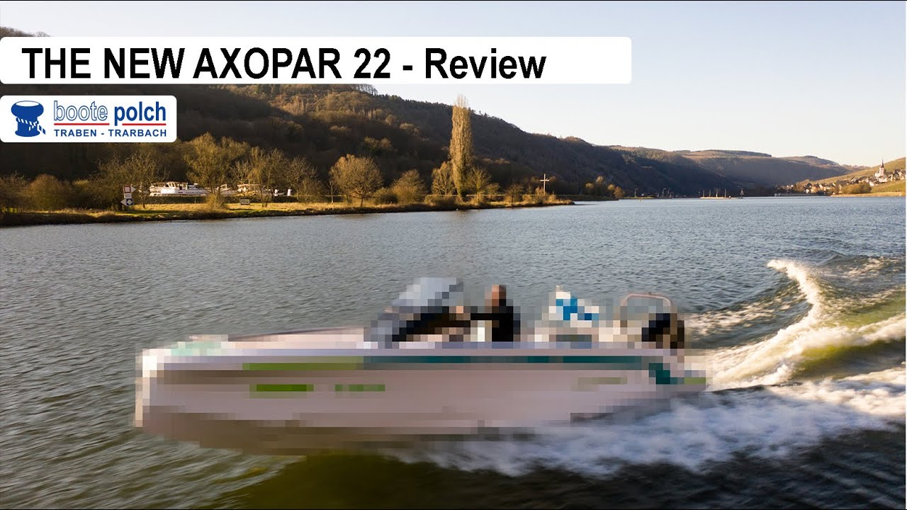 The new AXOPAR 22 | Review | ENG | Boote Polch