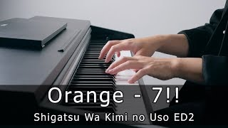 Shigatsu wa Kimi no Uso ED2 - Orange (Piano by Riyandi Kusuma)