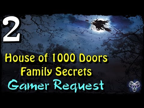 Let's Play - House of 1000 Doors 1 - Family Secrets - Part 2 |