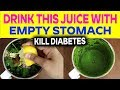 Remove Diabetes In Just 7 Days| Drink This juice with Empty Stomach|Easy And Faster Home Remedy