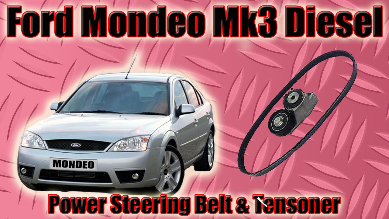 Ford Mondeo Mk3 Power Steering Belt And Tensioner Diesel Tddi How To Acclaim Timing Pulleys Replace