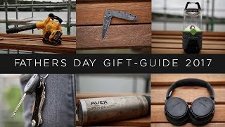 Top 10 Fathers Day Gifts 2017