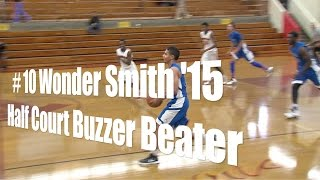 # 10 Wonder Smith '15, Half Court Buzzer Beater vs. Westchester, 12/30/14