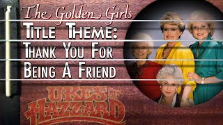 Thank You for Being a Friend (Golden Girls) on uke!