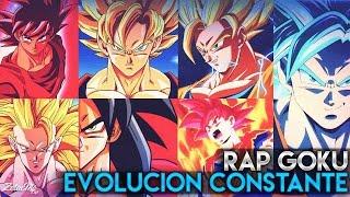 RAP GOKU 2017 - EVOLUCIÓN CONSTANTE ll TRANSFORMACIONES - Dragon ball Rap ll FrikiRap Z thumbnail