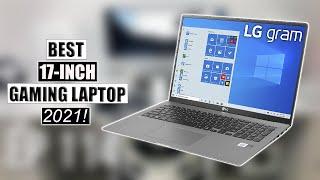 5 Best 17 Inch Laptops! 2021