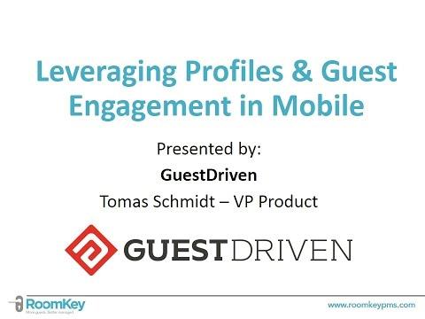 Leveraging Profiles Guest Engagement in Mobile by GuestDriven
