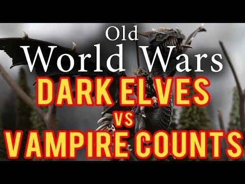Dark Elves vs Vampire Counts Warhammer Fantasy 8th Edition Battle Report - Old World Wars Ep 297