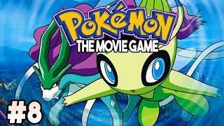 Pokemon The Movie Game Part 8 POKEMON 4EVER! Pokemon Fan Game Gameplay Walkthrough