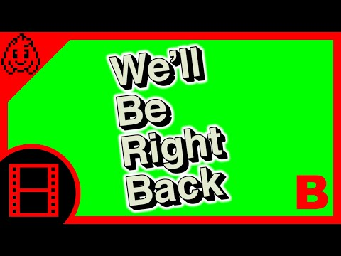We'll Be Right Back - Animated Green Screen [Version B]
