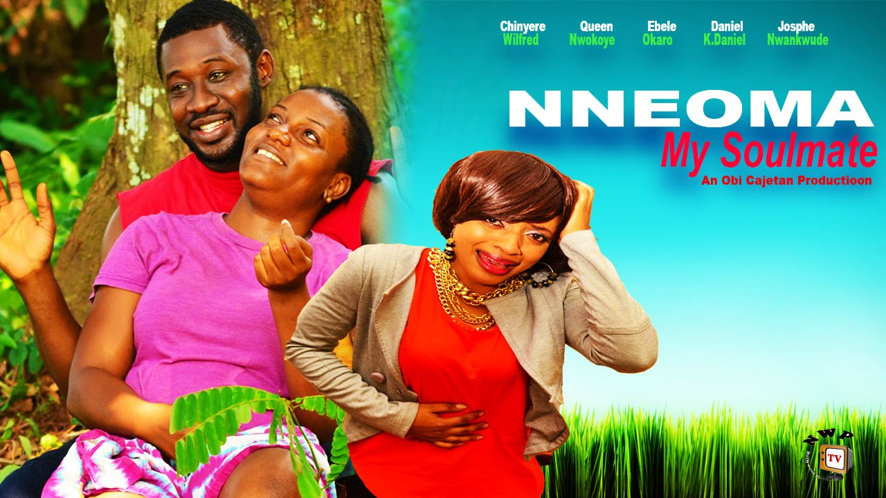 Download Nneoma My Soulmate  - 2015 Latest Nigerian Nollywood  Movie