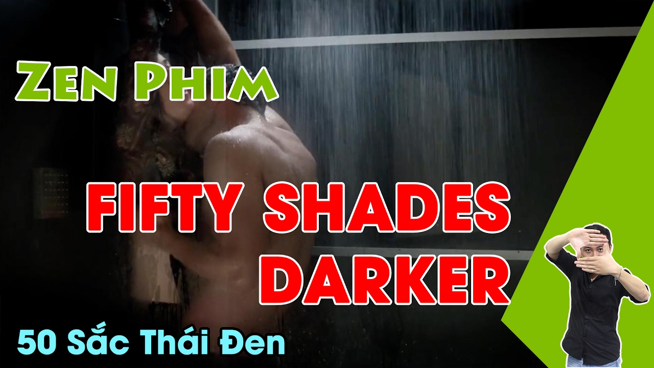 Review Phim Fifty Shades Darker - 50 sắc thái đen