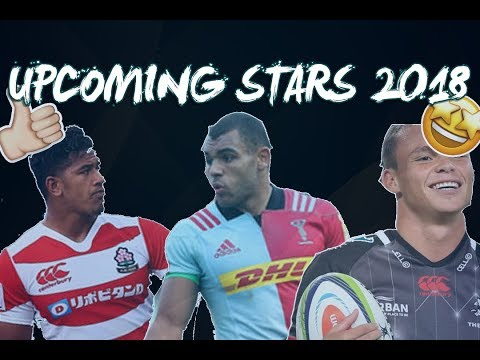 Upcoming Star Rugby Players 2018