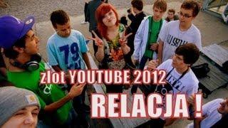 VLOG/ zlot YOUTUBE 2012 - relacja