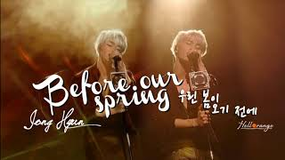 [Vietsub|Han|Rom] '우린 봄이 오기 전에' Before Our Spring - JONG HYUN || Album POET | ARTIST