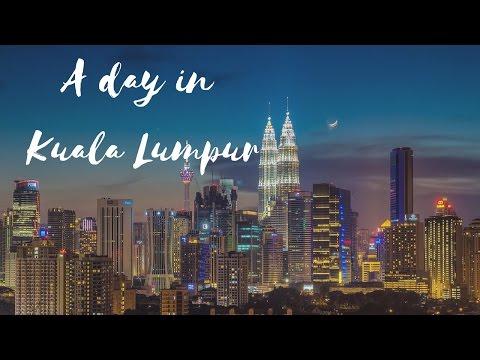 A Day in Kuala Lumpur | Malaysia Lifestyle