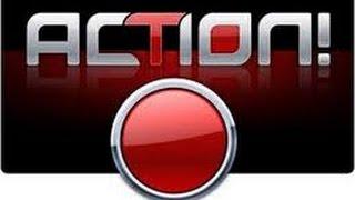 Video Çekme Programı Action - (Action Nasıl İndirilir -Nasıl Kurulur - Ayarları)