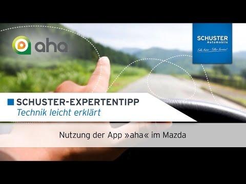 Verwendung der App aha  Schuster Automobile Tutorial  streamen  Mazda