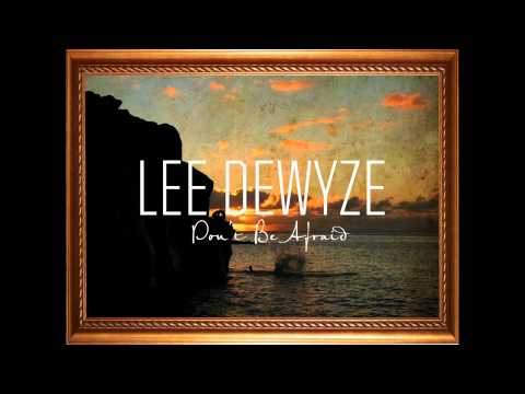 """Lee DeWyze """"Don't Be Afraid"""" as heard on REIGN"""