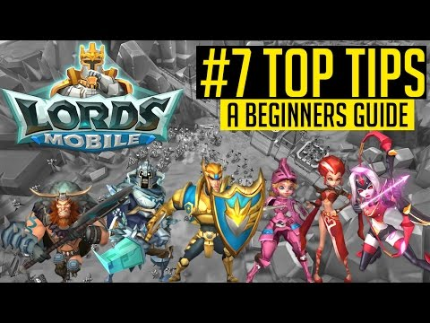 LORDS MOBILE | BEGINNERS GUIDE | TOP TIPS TO GROW | I GOT GAMES | GAMEPLAY | IOS & ANDROID