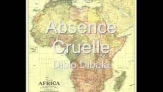 Diblo Dibala Absence Cruelle.mp3