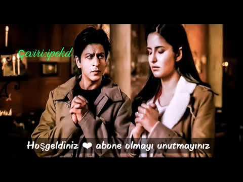 Samjhawan Türkçe Altyazılı Ah Kalbim Abhi Pragya  Shahrukh Khan Katrina Kaif Jab Tak Hai Jaan Klip