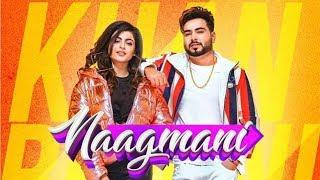 naagmani-khan-bhaini-gurlez-akhtar-new-latest-punjabi-song-2020