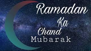 Ramadan Ka Chand Mubarak