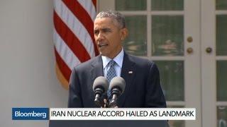 Iran Nuke Deal Hailed as Landmark