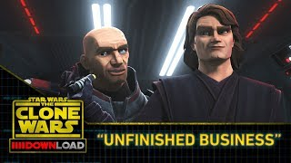 "Clone Wars Download: ""Unfinished Business"""