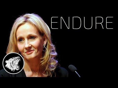 Motivation: Endure (ft. J.K. Rowling)